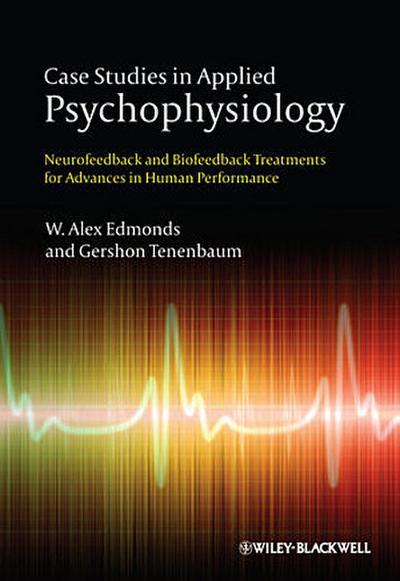 Case Studies in Applied Psychophysiology