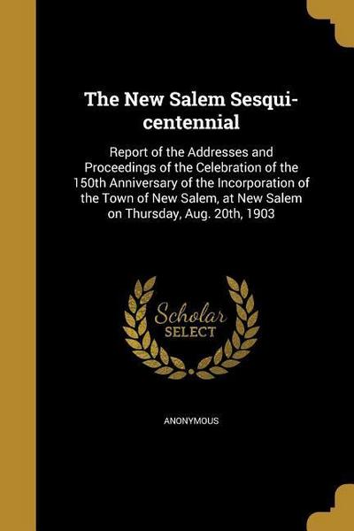 NEW SALEM SESQUI-CENTENNIAL