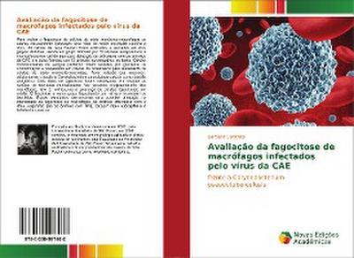 Avaliação da fagocitose de macrófagos infectados pelo vírus da CAE