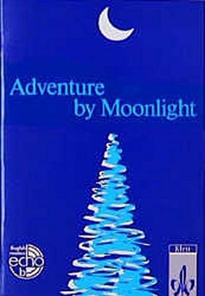 Adventure by Moonlight - Klett - Taschenbuch, Englisch, Rosemary Hellyer-Jones, Peter Lampater, Rosemary Hellyer- Jones, ,