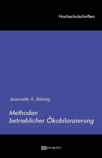 Methoden betrieblicher Ökobilanzierung (Hochschulschriften)