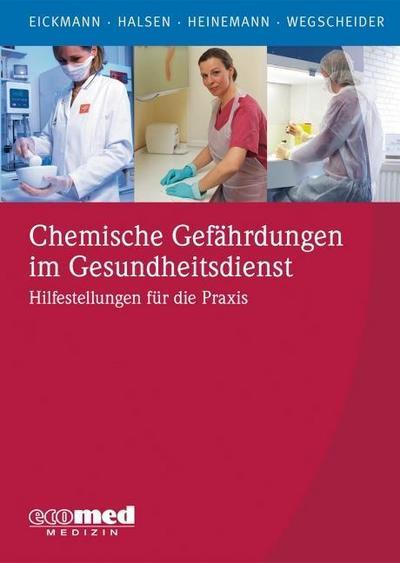 Chemische Gefährdungen im Gesundheitsdienst