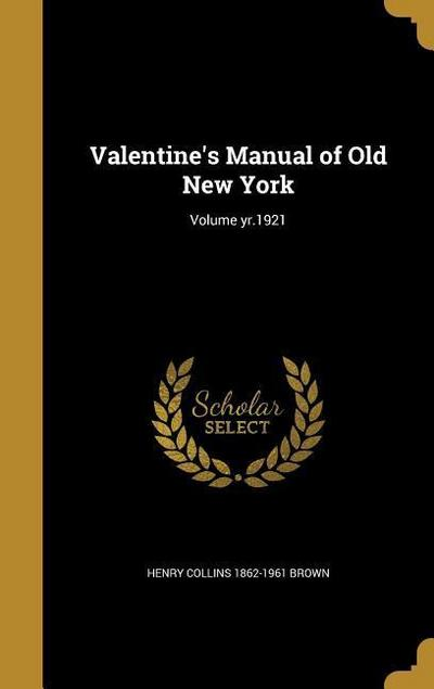 VALENTINES MANUAL OF OLD NEW Y