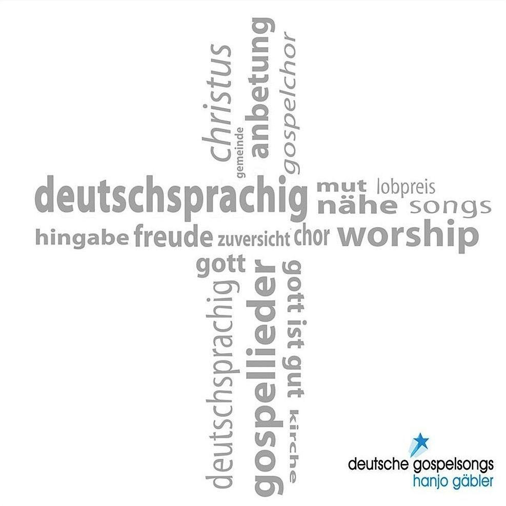 Deutsche Gospelsongs - Hanjo Gäbler Hanjo Gäbler