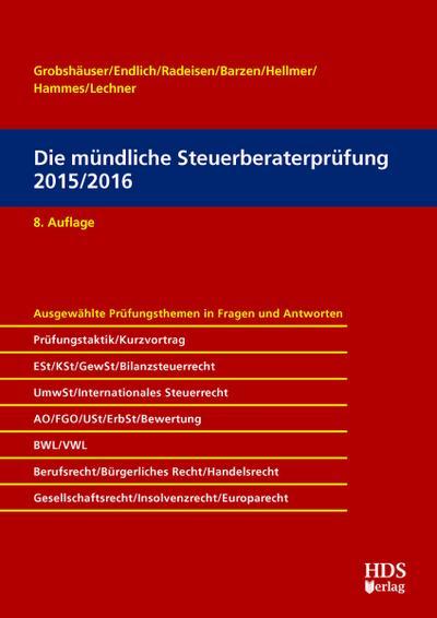 Die mündliche Steuerberaterprüfung 2015/2016