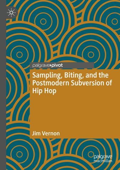 Sampling, Biting, and the Postmodern Subversion of Hip Hop