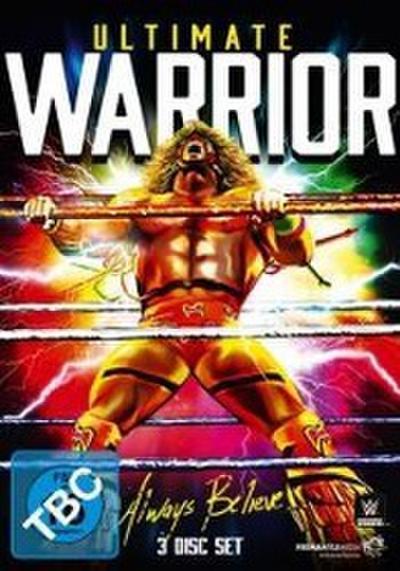 Ultimate Warrior-Always Believe