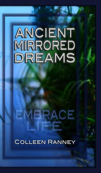 Ancient Mirrored Dreams