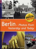 Berlin - Photos of Yesterday and Today (Verka ...