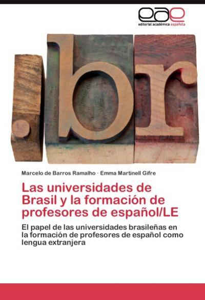 Las universidades de Brasil y la formación de profesores de español/LE