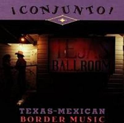 Conjunto!Tex-Mex Border Vol.4
