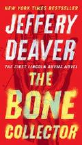The Bone Collector (Lincoln Rhyme Novel, Band 1)