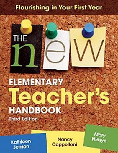 The New Elementary Teacher's Handbook
