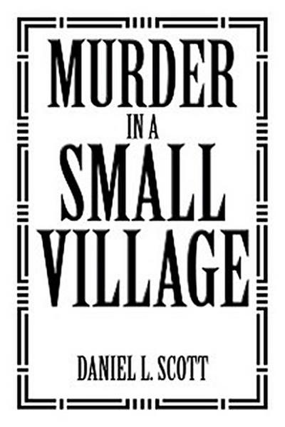 Murder in a Small Village