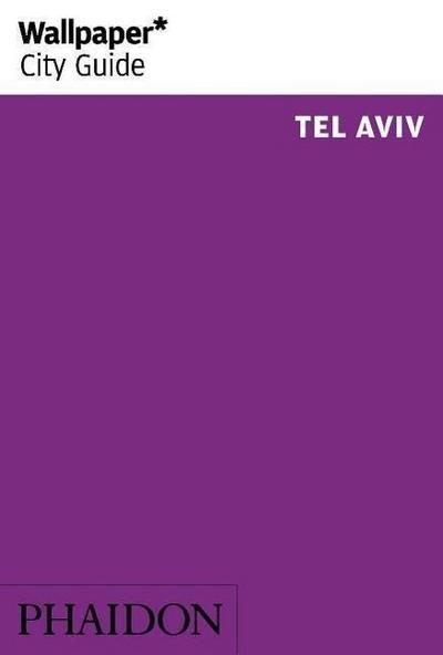 Wallpaper* City Guide Tel Aviv