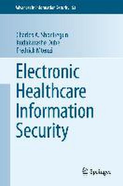 Electronic-Healthcare Information Security