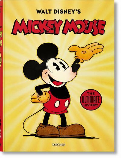 Walt Disneys Mickey Mouse. Die ultimative Chronik