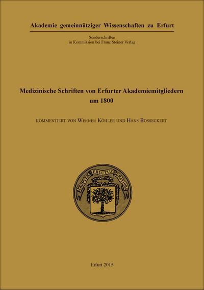 Medizinische Schriften von Erfurter Akademiemitgliedern um 1800