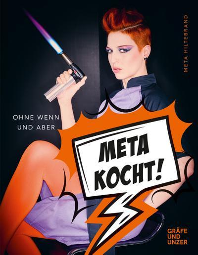Meta kocht!; Ohne Wenn und Aber; Gräfe und Unzer Einzeltitel; Deutsch