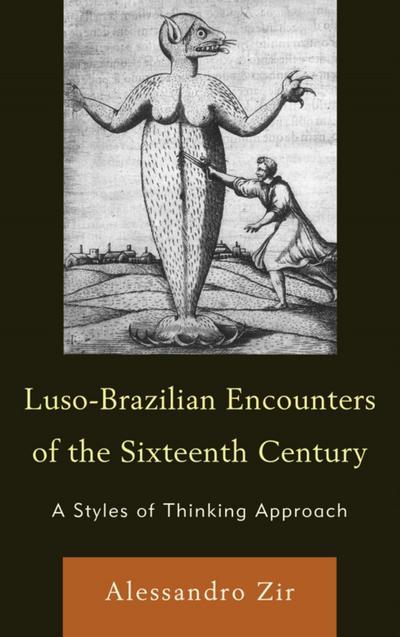 Luso-Brazilian Encounters of the Sixteenth Century