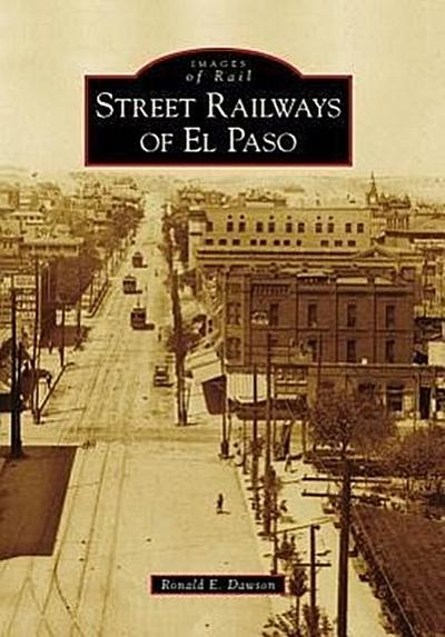 Street Railways of El Paso