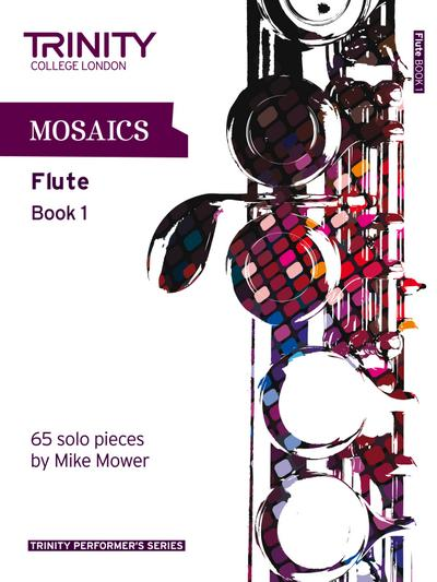 Mosaics for Flute (Initial-Grade 5) (Trinity Performers Series)