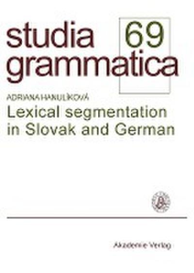 Lexical segmentation in Slovak and German