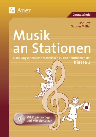 Musik an Stationen, Klasse 3, m. Audio-CD