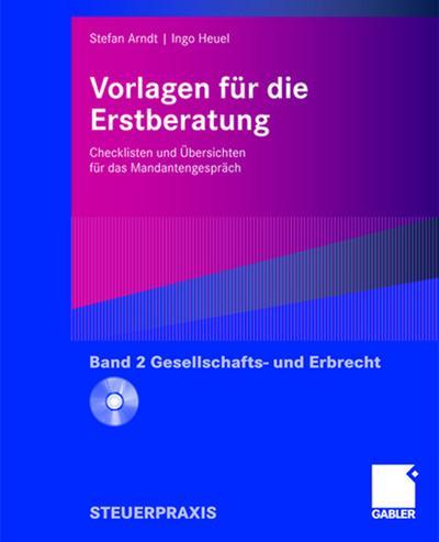 Vorlagen für die Erstberatung. Gesellschaftsrecht- und Erbrecht