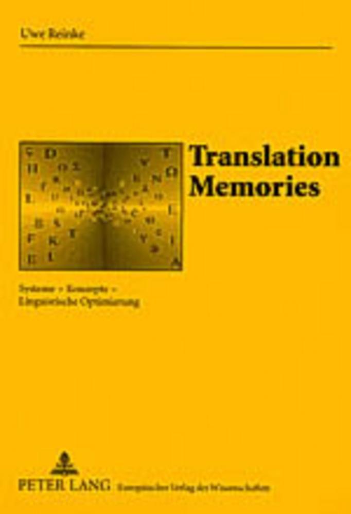 Translation Memories Uwe Reinke