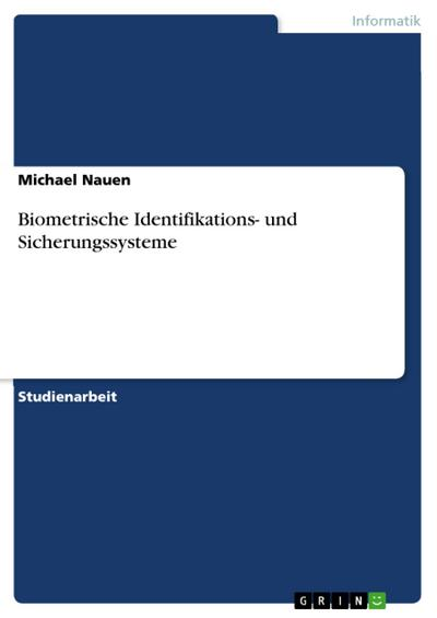 Biometrische Identifikations- und Sicherungssysteme