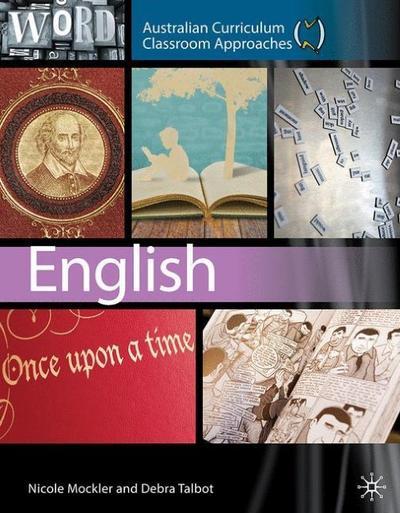 Australian Curriculum Classroom Approaches: English