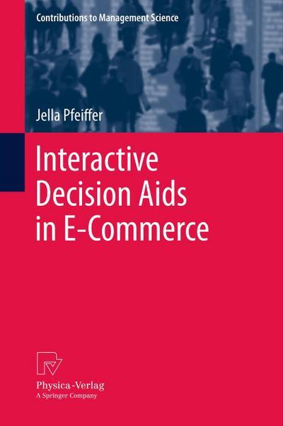 Interactive Decision Aids in E-Commerce