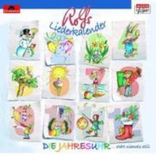 Die Jahresuhr - Rolfs klingender Liederkalender Rolf Zuckowski