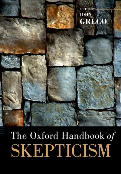 Oxford Handbook of Skepticism