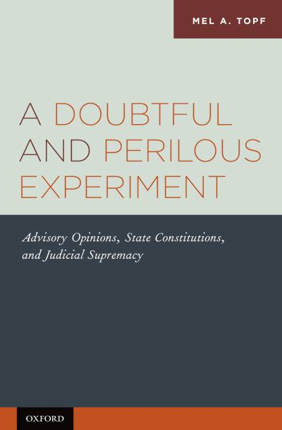 Doubtful and Perilous Experiment