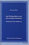 Karl Philipp Moritz und Jean-Jacques Rousseau