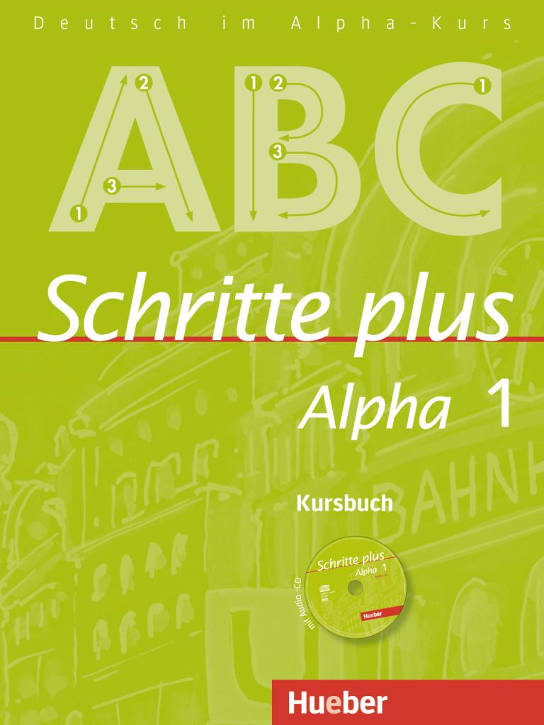 Schritte plus Alpha 1: Deutsch als Fremdsprache / Kursbuch mit Audio-CD Anj ...