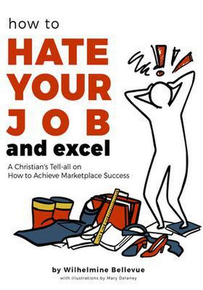 How to Hate Your Job & Excel
