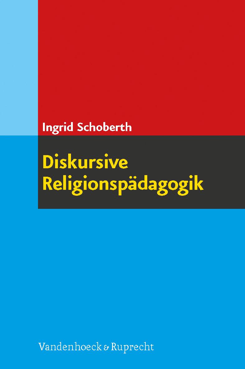 Diskursive Religionspädagogik, Ingrid Schoberth