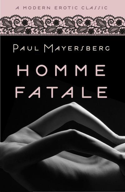 Homme Fatale (Modern Erotic Classics)