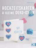 Hochzeitskarten & kleine Deko-Ideen; Deutsch; ...