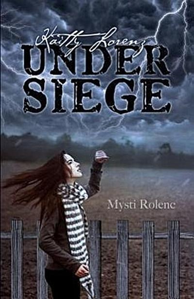 Kaitty Lorenz: Under Siege