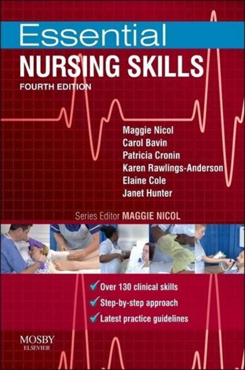 Essential Nursing Skills, Maggie Nicol