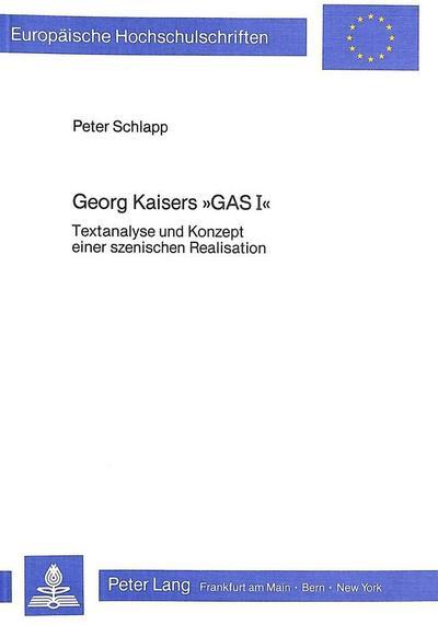 Georg Kaisers «Gas I»