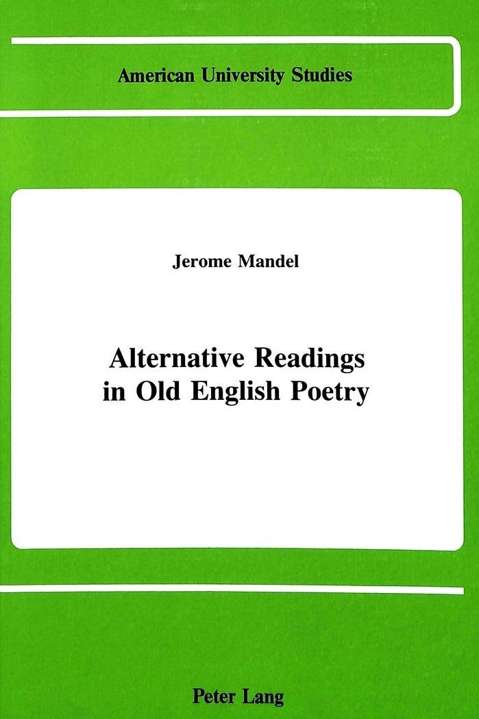 Alternative Readings in Old English Poetry Jerome H. Mandel