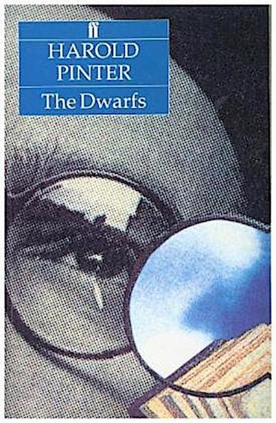 The Dwarfs - Faber & Faber - Taschenbuch, Englisch, Harold Pinter, A Novel, A Novel