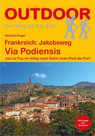 Frankreich: Jakobsweg Via Podiensis (Der Weg ist das Ziel)