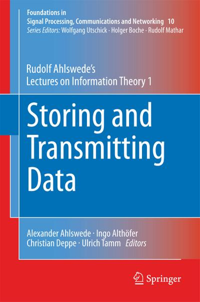 Storing and Transmitting Data