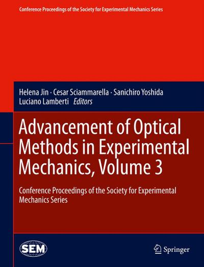 Advancement of Optical Methods in Experimental Mechanics, Volume 3